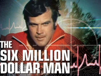Lee Majors as The Six Million Dollar Man - ABC