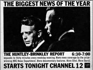 Promotional newspaper ad for the Huntley-Brinkley Report, 1963